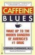 Cover of Caffeine Blues