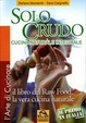 Cover of Solo crudo