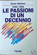 Cover of Le passioni di un decennio