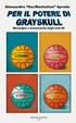 Cover of Per il potere di Grayskull