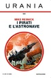 Cover of I pirati e l'astronave