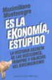Cover of Es la Ekonomia, Estupido