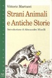 Cover of Strani animali e antiche storie