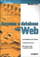 Cover of Accesso a database via Web