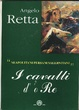Cover of i Cavalli d' 'o Re