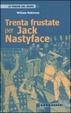 Cover of Trenta frustate per Jack Nastyface