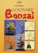 Cover of Coltivare bonsai