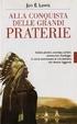 Cover of Alla conquista delle grandi praterie