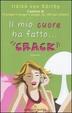 Cover of Il mio cuore ha fatto...