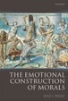 Cover of The Emotional Construction of Morals