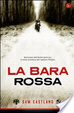 Cover of La bara rossa