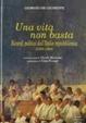 Cover of Una vita non basta. Ricordi politici dell'Italia repubblicana 1953-1994