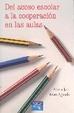 Cover of Del acoso escolar a la cooperación en las aulas