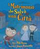 Cover of Il matrimonio che salvò una città