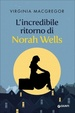 Cover of L'incredibile ritorno di Norah Wells