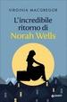 Cover of L'incredibile ritorno di Norah Wells