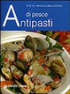 Cover of Antipasti di pesce