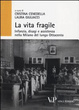 Cover of La vita fragile