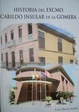 Cover of Historia del Excmo. Cabildo insular de la Gomera