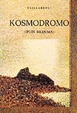 Cover of Kosmodromo