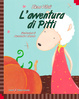 Cover of L'avventura di Pitti / Pitti's Adventure
