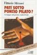 Cover of Patì sotto Ponzio Pilato?