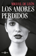 Cover of Los amores perdidos