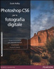 Cover of Photoshop CS6 per la fotografia digitale