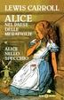 Cover of Alice nel paese delle meraviglie - Alice nello specchio