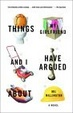 Cover of Things My Girlfriend and I Have Argued About