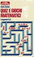 Cover of Quiz e giochi matematici