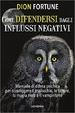 Cover of Come difendersi dagli influssi negativi