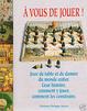 Cover of A Vous de Jouer!