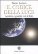 Cover of Il codice della luce. Nutrirsi e guarire con il sole
