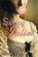 Cover of Saving Juliet