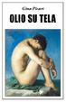 Cover of Olio su tela