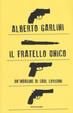 Cover of Il fratello unico