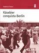 Cover of Käsebier conquista Berlín