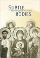 Cover of Subtle Bodies
