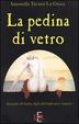 Cover of La pedina di vetro