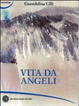 Cover of Vita da angeli