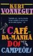 Cover of Café da Manhã dos Campeões