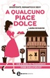 Cover of A qualcuno piace dolce