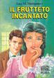 Cover of Il frutteto incantato