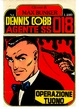 Cover of Dennis Cobb - Agente SS 018 n. 1