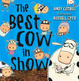 Cover of The Best Cow in Show