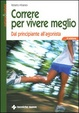 Cover of Correre per vivere meglio
