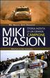 Cover of Miki Biasion. Storia inedita di un grande campione