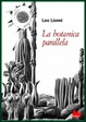 Cover of La botanica parallela