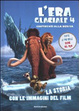 Cover of L'era glaciale 4. Continenti alla deriva. La storia con le immagini del film